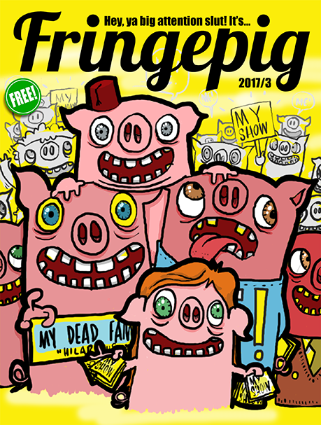 Fringepig: Issue 3