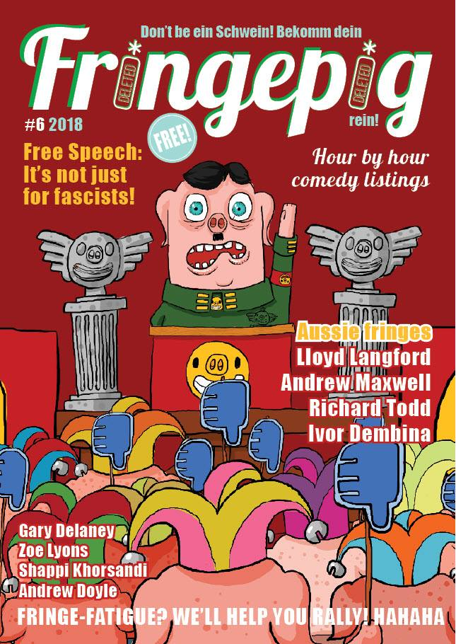 Fringepig: Issue 6